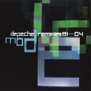 Depeche Mode Remixes 81>04