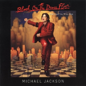 Michael Jackson Blood On The Dance Floor (Michael Jackson)