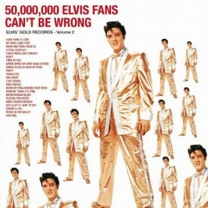 50,000,000 Elvis Fans Can't Be Wrong (LP vinyl)