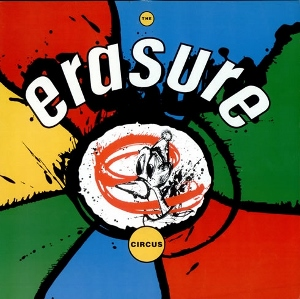 Erasure The Circus (Erasure)