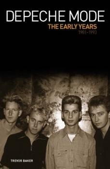 Depeche Mode Early Years 1981-1993