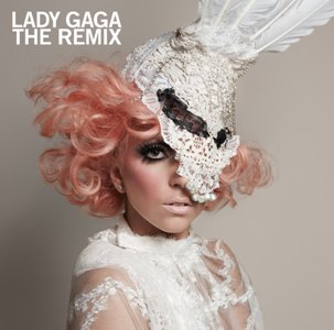 Lady Gaga The Remix (Lady Gaga)