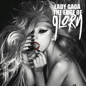 Lady Gaga The Edge Of Glory Maxi