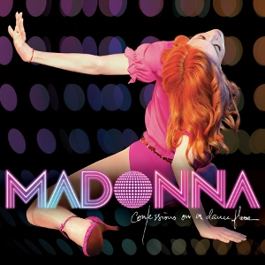 Madonna Confession On A Dance Floor (Madonna)