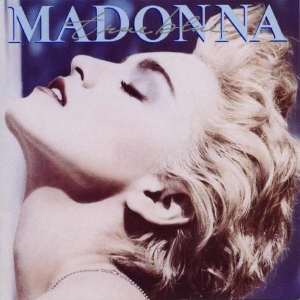 Madonna True Blue (Madonna)