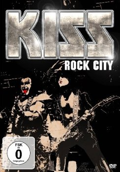 Kiss Rock City live