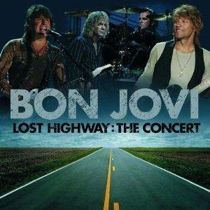 Bon Jovi Lost Highway The Concert (Bon Jovi)