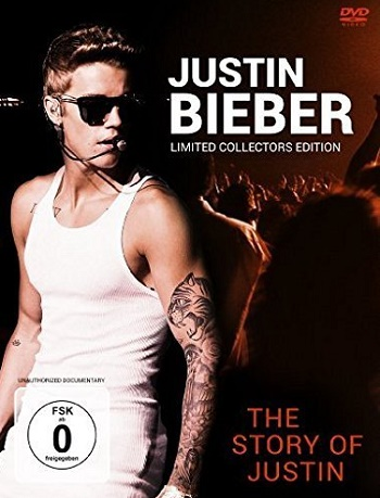 Justin Bieber The Story Of Justin