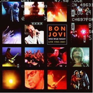 Bon Jovi One Wild Night Live 1985-2001 (CD album Bon Jovi)