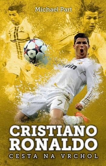 Cristiano Ronaldo: Cesta na vrchol (Cristiano Ronaldo dos Santos Aveiro)