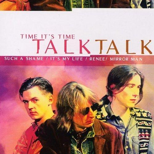 Talk Talk Time It's Time (Time It's Time Talk Talk)