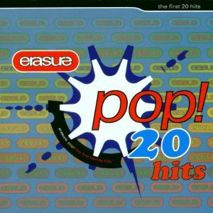 Erasure Pop! The First 20 Hits (Erasure)