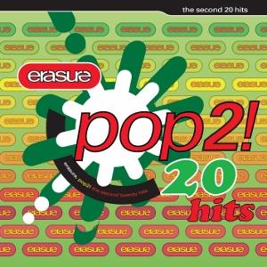 Erasure Pop 2! (Erasure)