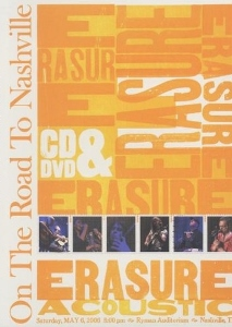 Erasure On The Road To Nashville Deluxe Edition