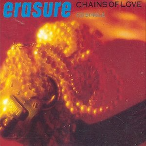 Erasure Chains Of Love (Erasure)