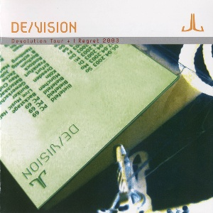 De/Vision Devolution Tour + I Regret 2003 (Kompilace DeVision)