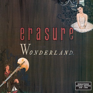 Erasure Wonderland 25th Anniversary Special Edition (Erasure)
