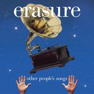 Erasure Other People's Songs (Erasure)