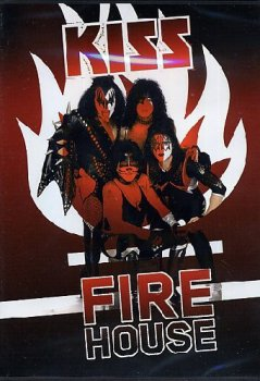 Kiss Firehouse