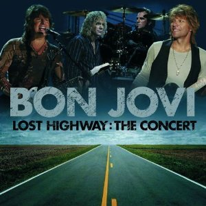 Bon Jovi Lost Highway The Concert