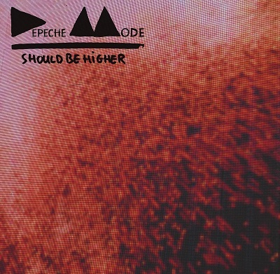 Depeche Mode: Should Be Higher (Maxi)