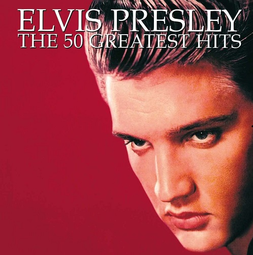 Elvis Presley 50 Greatest Hits